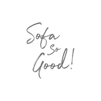 Sofa So Good!